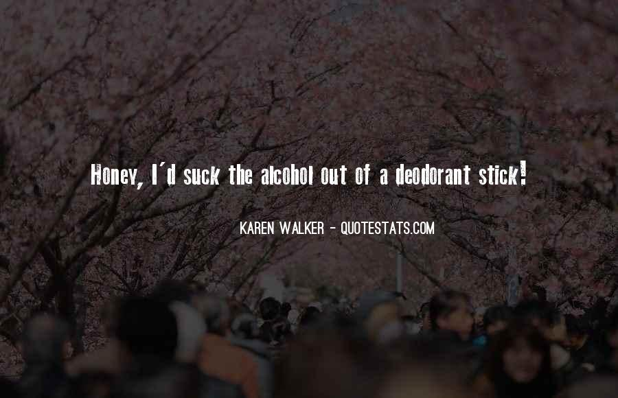 Quotes About Karen Walker #809437