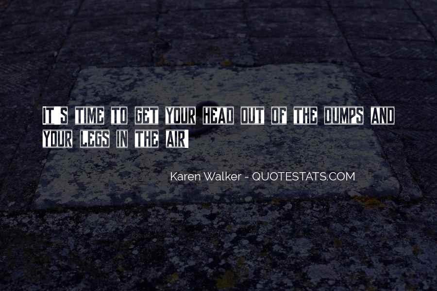 Quotes About Karen Walker #893039