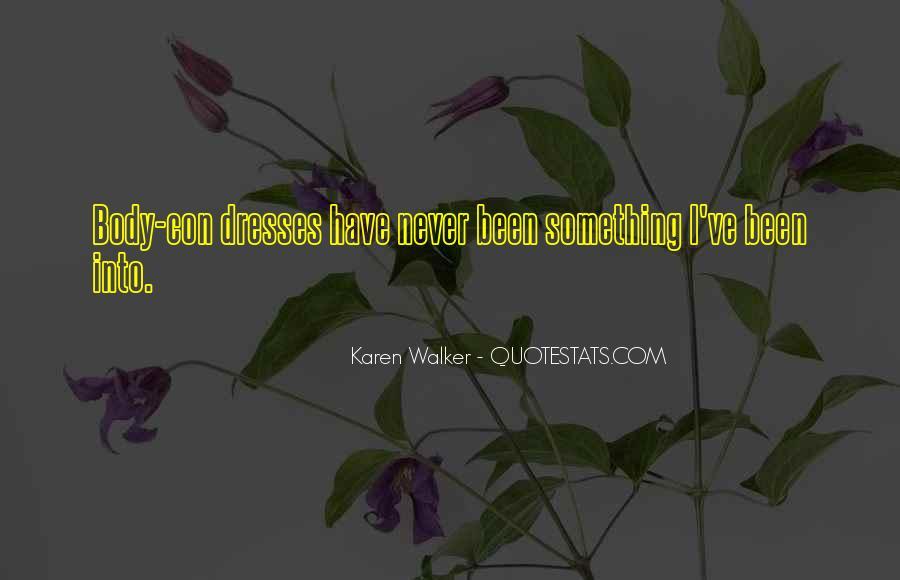 Quotes About Karen Walker #959362