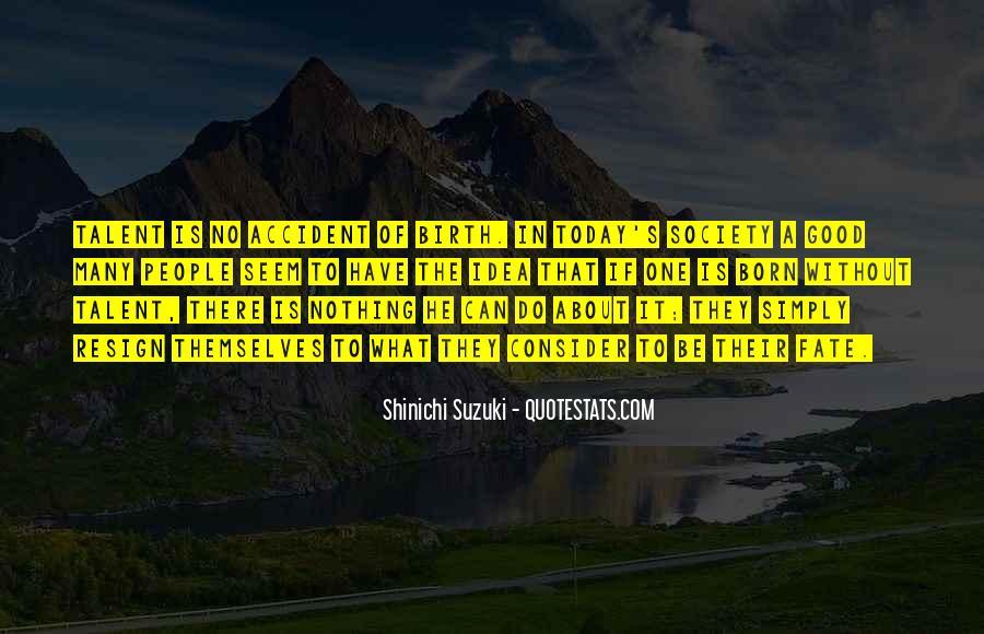Suzuki Shinichi Quotes #907863
