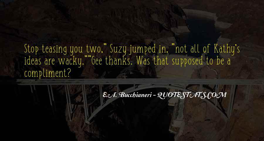 Suzy Quotes #250045
