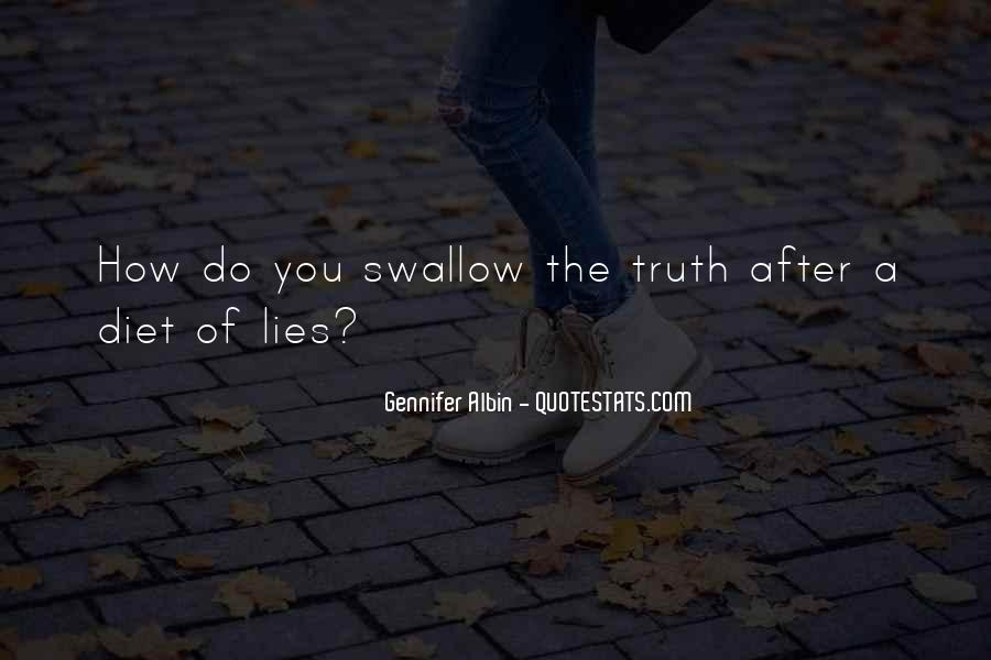 Swallow The Truth Quotes #1400971