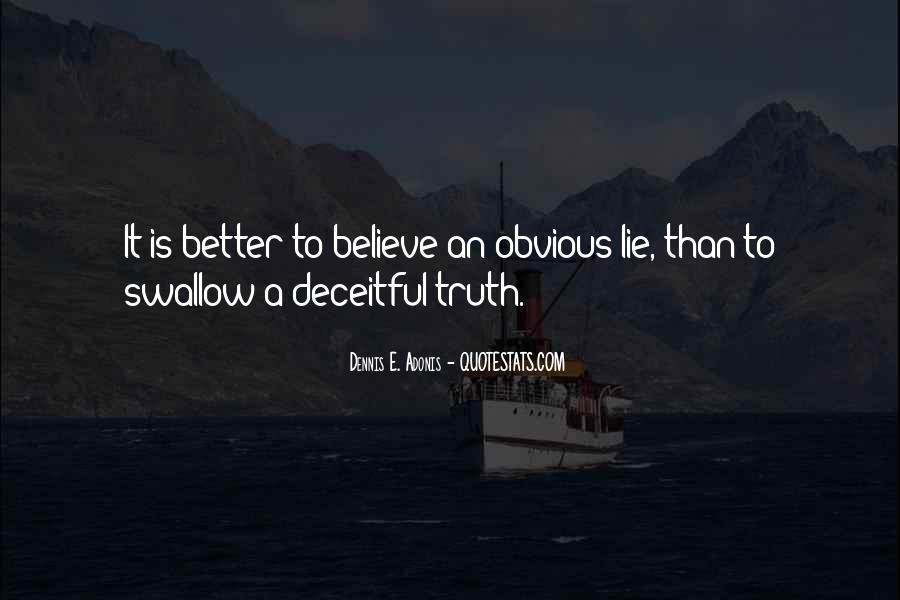 Swallow The Truth Quotes #510537