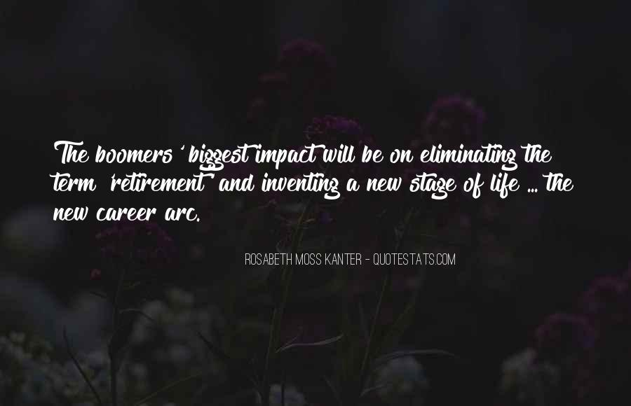 Quotes About A New Stage Of Life #1482561