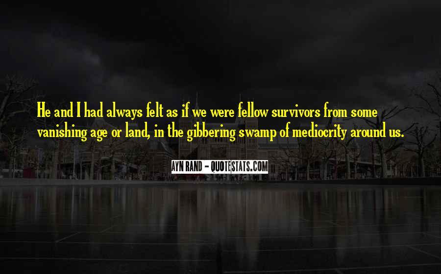 Swamp Land Quotes #1719653