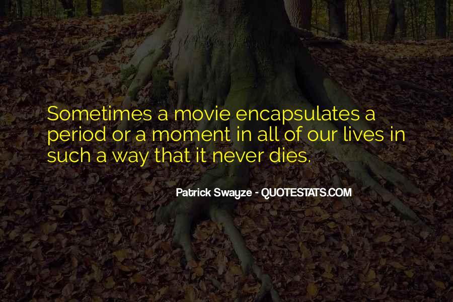 Swayze Movie Quotes #1065843