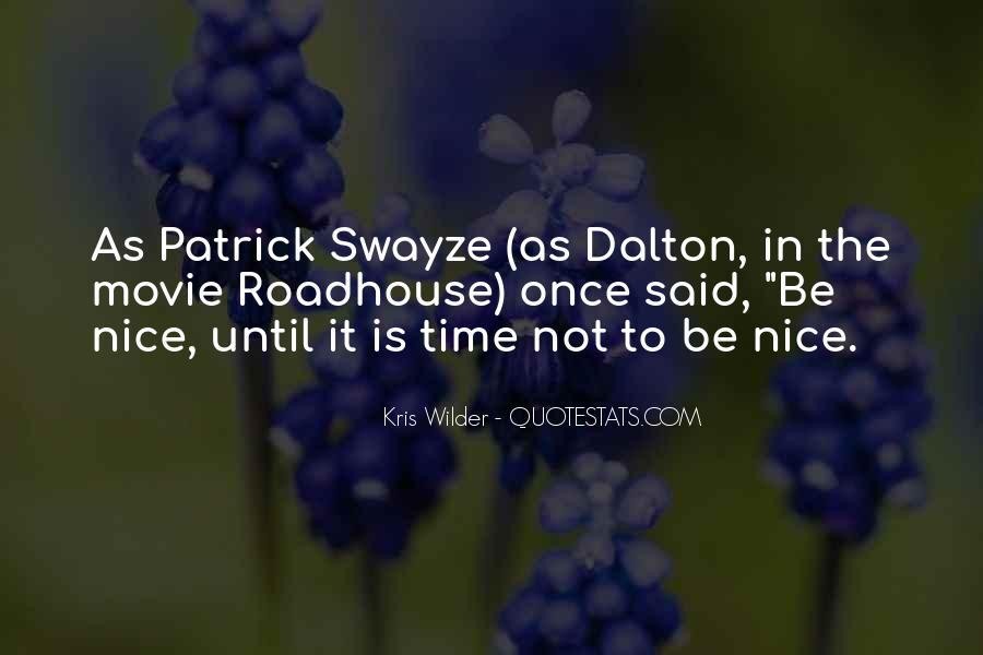 Swayze Movie Quotes #651922