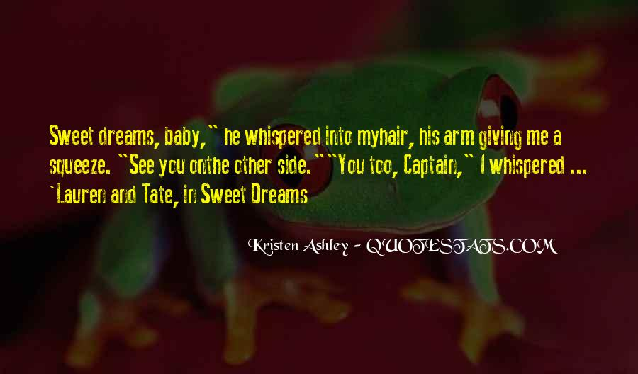 Sweet Dreams My Baby Quotes #1502765