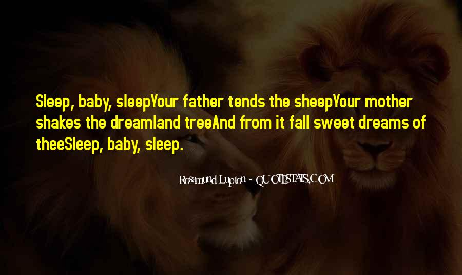Sweet Dreams My Baby Quotes #1784365