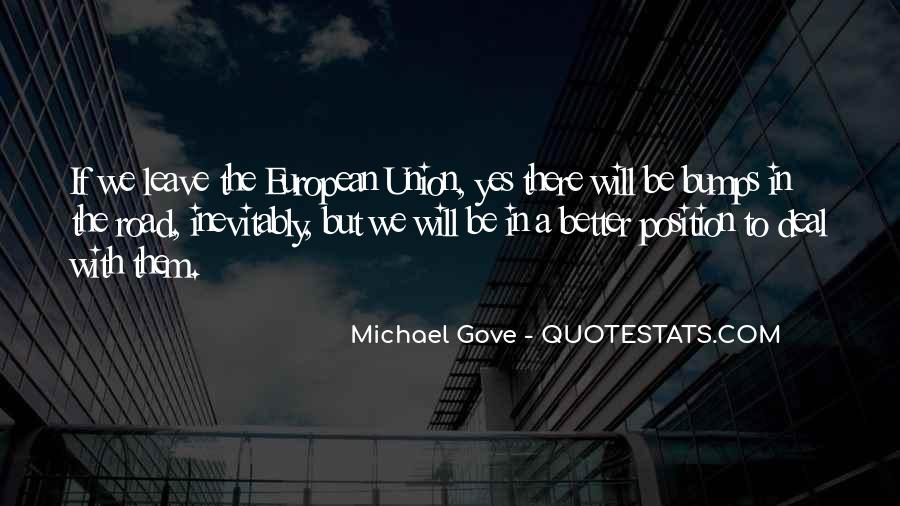 Quotes About Michael Gove #769333