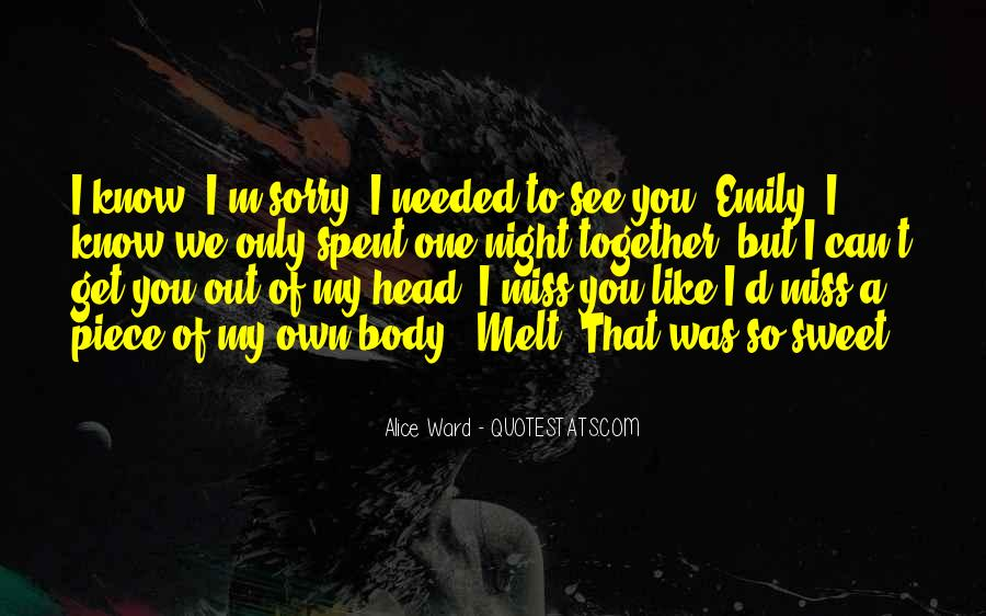 Sweet I'm Going To Miss You Quotes #288277