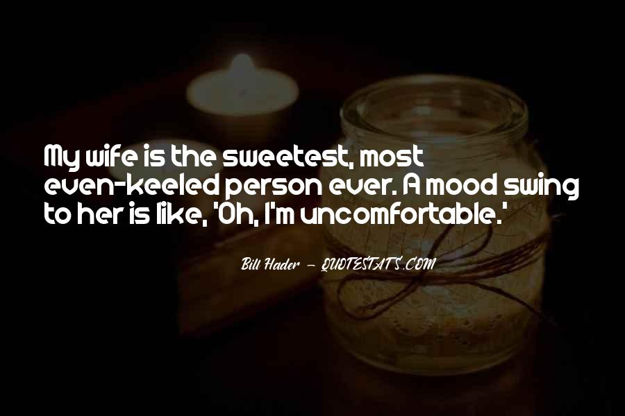 Sweetest Ever Quotes #1075093