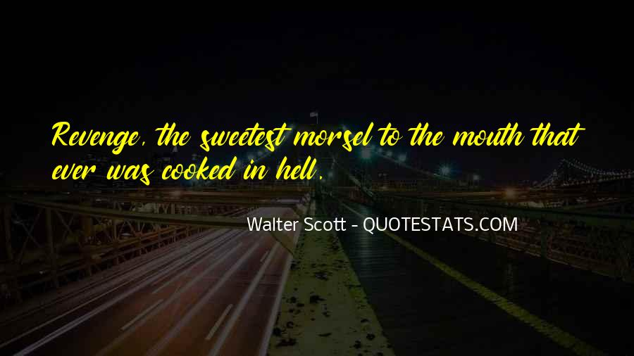 Sweetest Ever Quotes #1561240