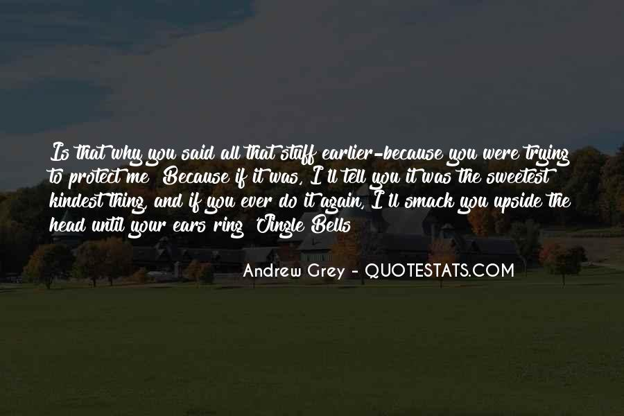 Sweetest Ever Quotes #687725