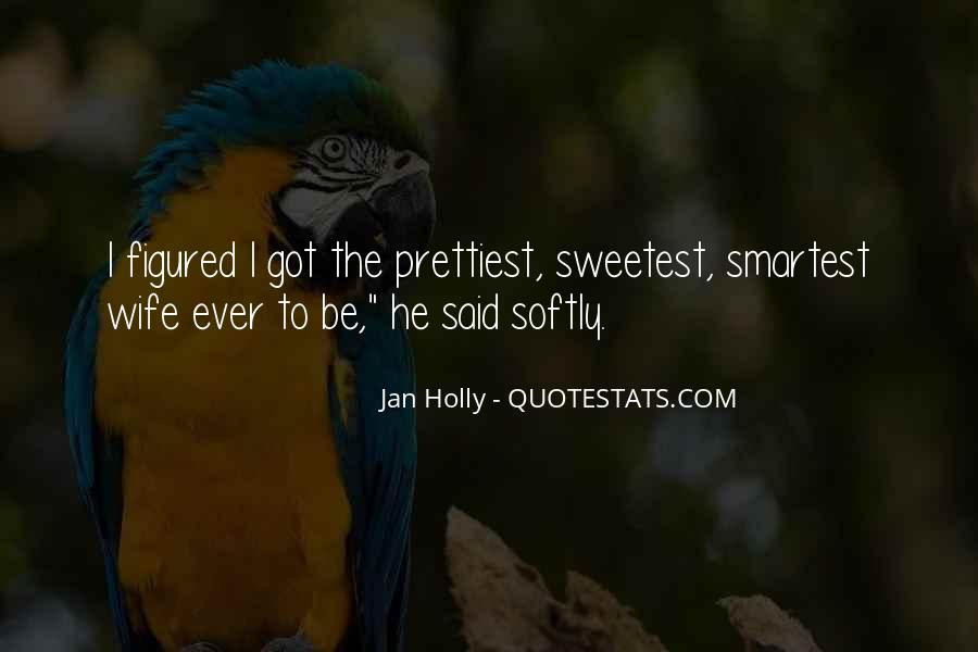 Sweetest Ever Quotes #737313