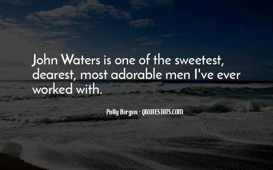 Sweetest Ever Quotes #739481