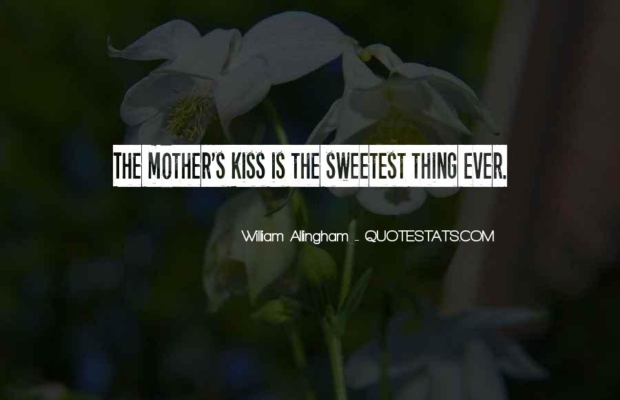 Sweetest Ever Quotes #899113