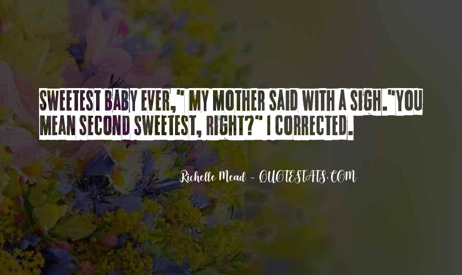 Sweetest Ever Quotes #938187