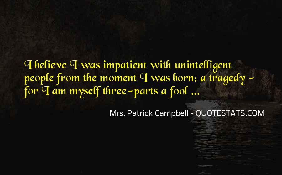 Quotes About Unintelligent People #342178