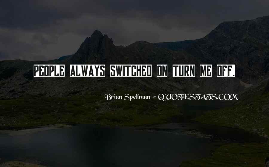 Switched Off Quotes #292701