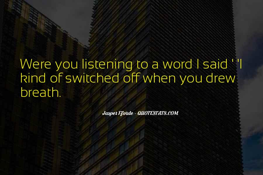 Switched Off Quotes #581464