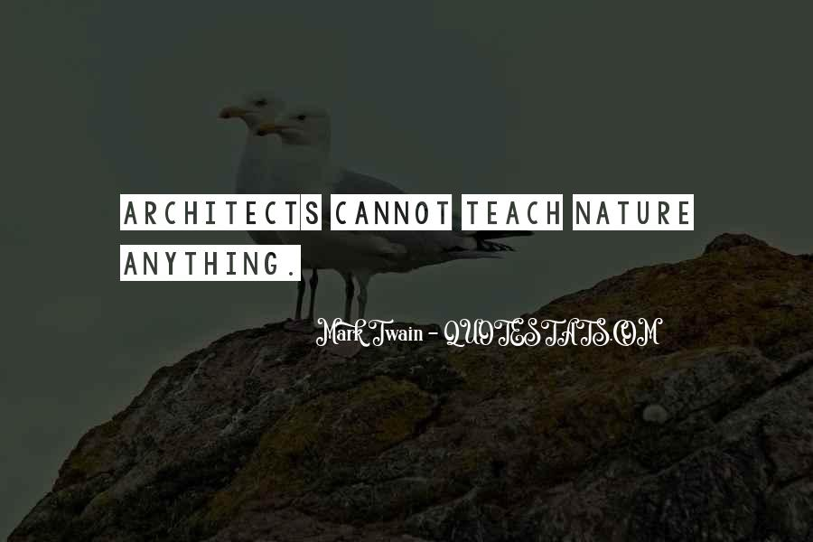 Quotes About Architects Nature #464562