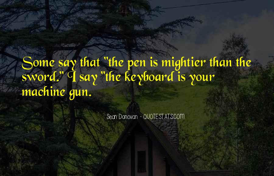 Sword And Pen Quotes #1030931