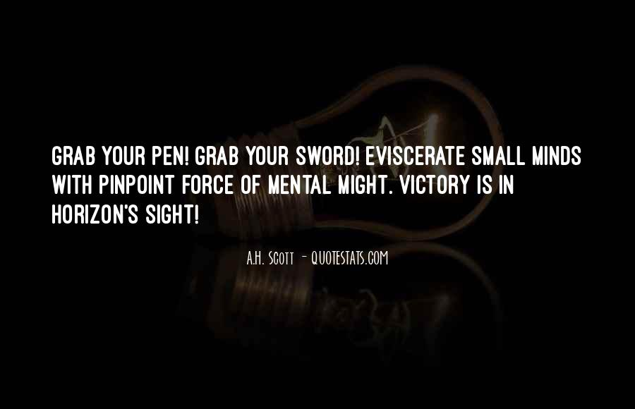 Sword And Pen Quotes #1143148