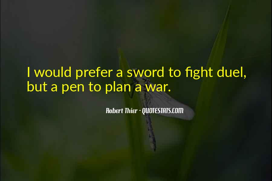 Sword And Pen Quotes #1483207
