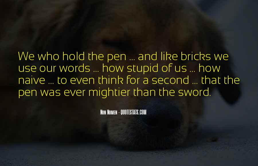Sword And Pen Quotes #1498177