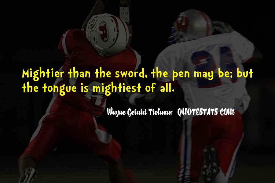 Sword And Pen Quotes #1676351