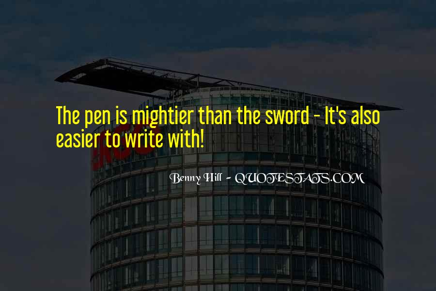 Sword And Pen Quotes #1807197