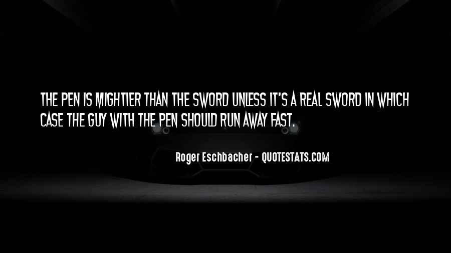 Sword And Pen Quotes #448800