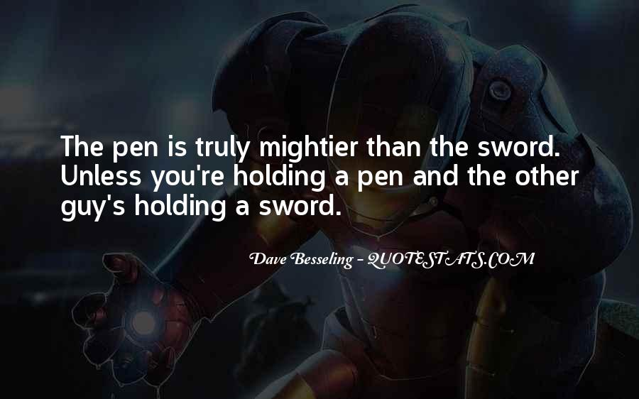 Sword And Pen Quotes #710350