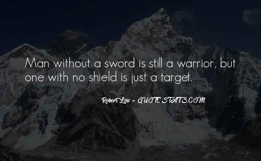 Sword And Shield Quotes #1657172