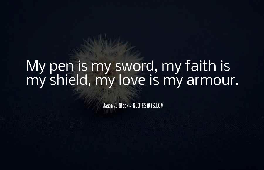 Sword And Shield Quotes #1862276