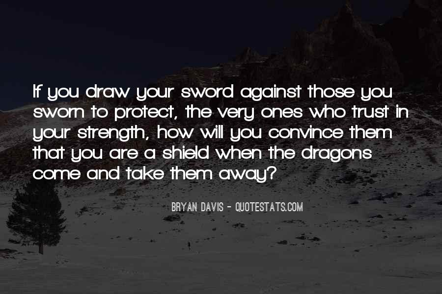 Sword And Shield Quotes #622946