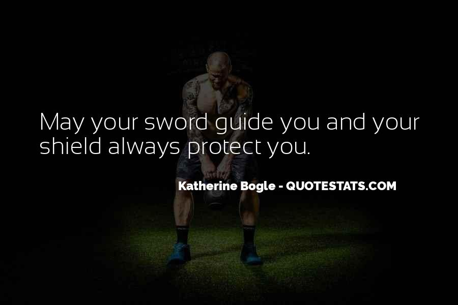 Sword And Shield Quotes #928104