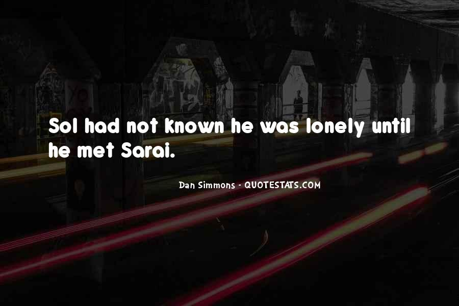 Quotes About Being Alone But Not Lonely #27407