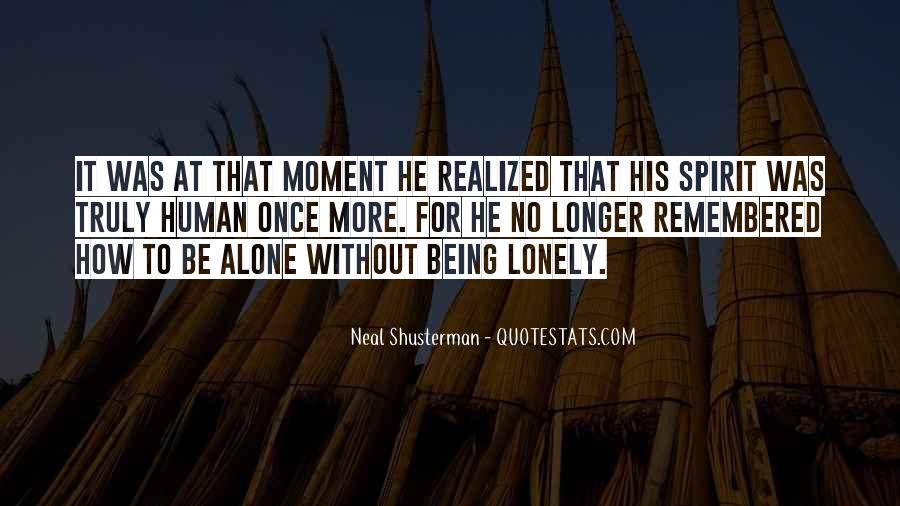 Quotes About Being Alone But Not Lonely #29003