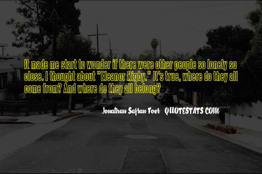 Quotes About Being Alone But Not Lonely #36930