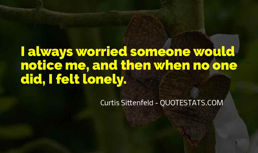 Quotes About Being Alone But Not Lonely #46022