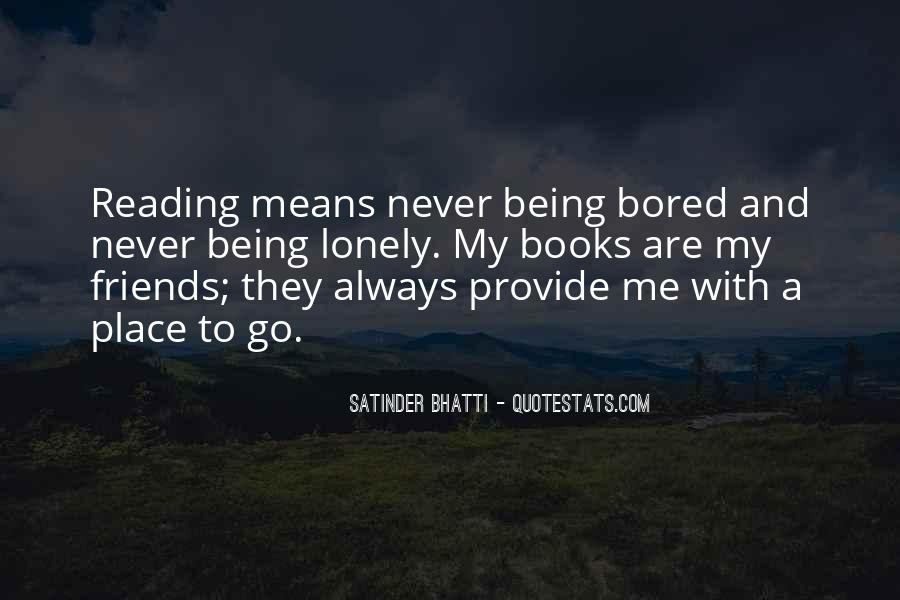 Quotes About Being Alone But Not Lonely #49247
