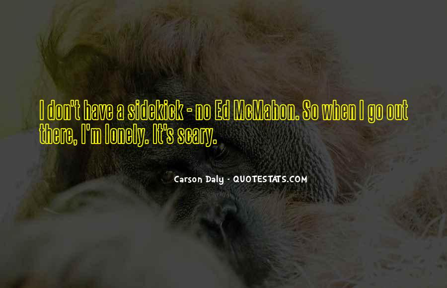 Quotes About Being Alone But Not Lonely #50300