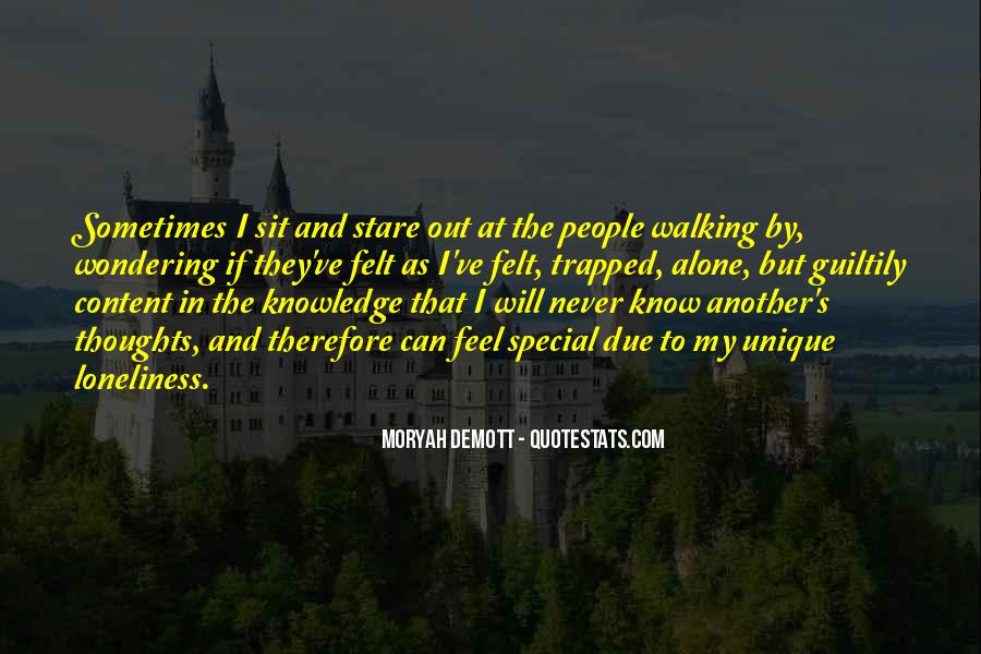 Quotes About Being Alone But Not Lonely #51540