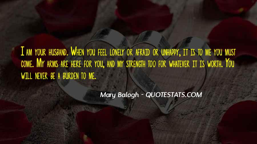 Quotes About Being Alone But Not Lonely #55732