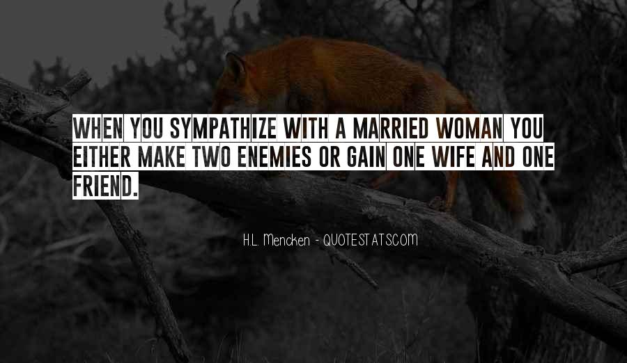 Sympathy Gain Quotes #1376072