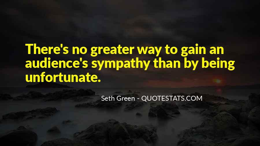 Sympathy Gain Quotes #770737