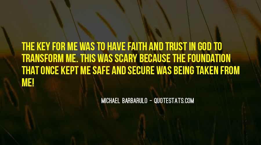 Quotes About Being Secure In God #557328