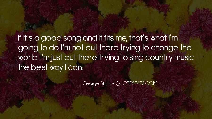Quotes About George Strait #1110831